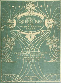 Cover of The Queen Bee, and Other Nature Stories