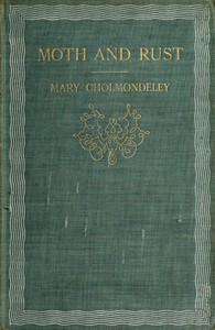 Cover of Moth and Rust; Together with Geoffrey's Wife and The Pitfall