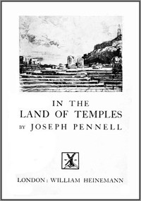 Cover of Joseph Pennell's Pictures in the Land of Temples Reproductions of a Series of Lithographs Made by Him in the Land of Temples, March-June 1913, Together with Impressions and Notes by the Artist.