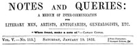 Cover of Notes and Queries, Vol. V, Number 115, January 10, 1852 A Medium of Inter-communication for Literary Men, Artists, Antiquaries, Genealogists, etc.