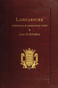 Cover of Lancashire: Brief Historical and Descriptive Notes