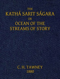 Cover of The Kathá Sarit Ságara; or, Ocean of the Streams of Story