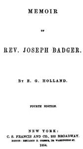 Memoir of Rev. Joseph BadgerFourth Edition