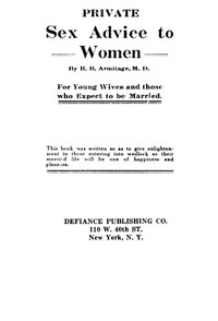 Cover of Private Sex Advice to Women: For Young Wives and those who Expect to be Married