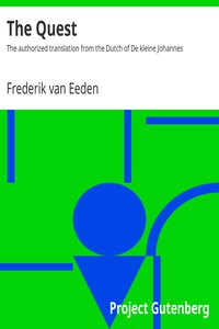 Cover of The QuestThe authorized translation from the Dutch of De kleine Johannes