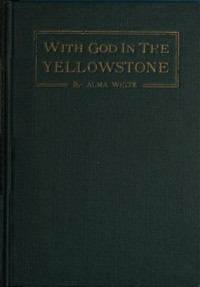 Cover of With God in the Yellowstone