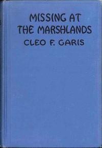 Cover of Missing at MarshlandsArden Blake Mystery Series #3