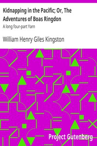 Cover of Kidnapping in the Pacific; Or, The Adventures of Boas Ringdon A long four-part Yarn