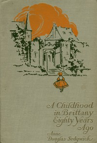 A Childhood in Brittany Eighty Years Ago