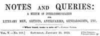 Cover of Notes and Queries, Vol. V, Number 118, January 31, 1852 A Medium of Inter-communication for Literary Men, Artists, Antiquaries, Genealogists, etc.