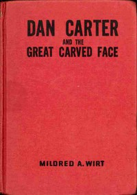 Cover of Dan Carter and the Great Carved Face