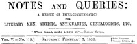 Cover of Notes and Queries, Vol. V, Number 119, February 7, 1852 A Medium of Inter-communication for Literary Men, Artists, Antiquaries, Genealogists, etc.