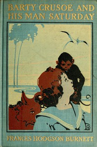 Cover of Barty Crusoe and His Man Saturday