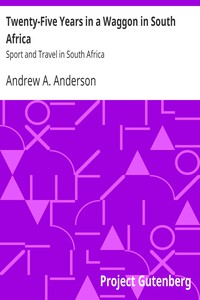 Cover of Twenty-Five Years in a Waggon in South Africa: Sport and Travel in South Africa