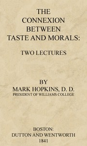 Cover of The Connexion Between Taste and Morals: Two lectures