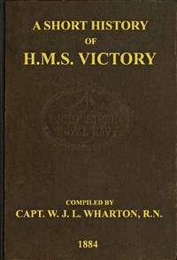 Cover of A Short History of H.M.S. Victory