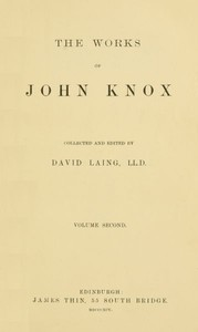 The Works of John Knox, Volume 2 (of 6)