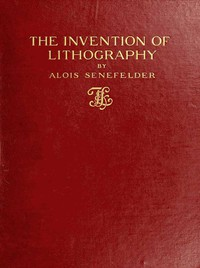 Cover of The Invention of Lithography