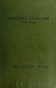 Cover of Johnny Ludlow, Third Series