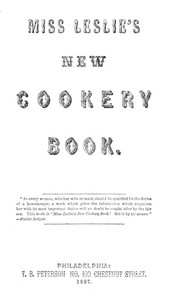Cover of Miss Leslie's New Cookery Book