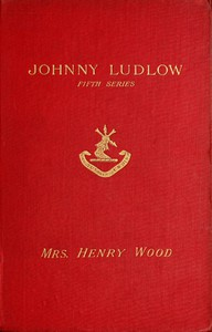 Cover of Johnny Ludlow, Fifth Series