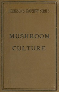 Cover of Mushroom Culture: Its Extension and Improvement