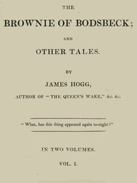 Cover of The Brownie of Bodsbeck, and Other Tales (Vol. 1 of 2)