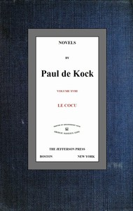 Cover of Le Cocu (Novels of Paul de Kock Volume XVIII)