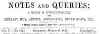 Cover of Notes and Queries, Vol. V, Number 126, March 27, 1852 A Medium of Inter-communication for Literary Men, Artists, Antiquaries, Genealogists, etc.