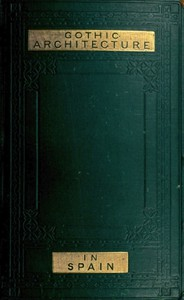 Cover of Some Account of Gothic Architecture in Spain