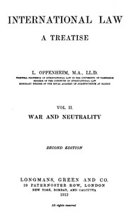 Cover of International Law. A Treatise. Volume 2 (of 2) War and Neutrality. Second Edition