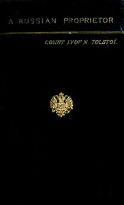 Cover of A Russian Proprietor, and Other Stories