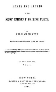 Cover of Homes and Haunts of the Most Eminent British Poets, Vol. 1 (of 2)