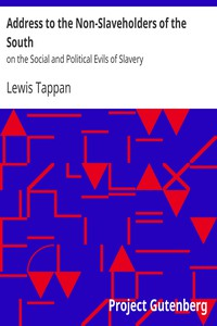 Cover of Address to the Non-Slaveholders of the Southon the Social and Political Evils of Slavery