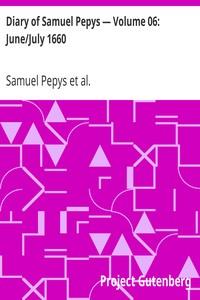 Cover of Diary of Samuel Pepys — Volume 06: June/July 1660