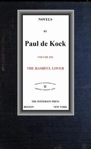 Cover of The Bashful Lover (Novels of Paul de Kock Volume XIX)
