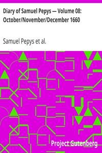 Cover of Diary of Samuel Pepys — Volume 08: October/November/December 1660