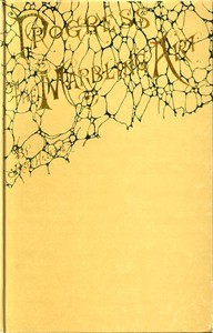 The Progress of the Marbling Art, from Technical Scientific Principles With a Supplement on the Decoration of Book Edges