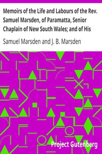 Cover of Memoirs of the Life and Labours of the Rev. Samuel Marsden, of Paramatta, Senior Chaplain of New South Wales; and of His Early Connexion with the Missions to New Zealand and Tahiti