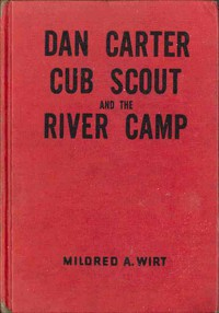 Cover of Dan Carter, Cub Scout, and the River Camp