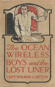 Cover of The Ocean Wireless Boys and the Lost Liner