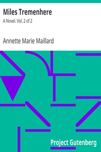 Miles Tremenhere: A Novel. Vol. 2 of 2