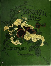 Cover of Pastoral Days; or, Memories of a New England Year