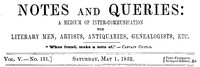 Cover of Notes and Queries, Vol. V, Number 131, May 1, 1852 A Medium of Inter-communication for Literary Men, Artists, Antiquaries, Genealogists, etc.