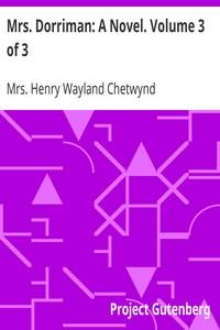 Cover of Mrs. Dorriman: A Novel. Volume 3 of 3