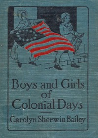 Cover of Boys and Girls of Colonial Days