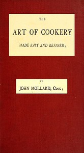 Cover of The Art of Cookery Made Easy and Refined