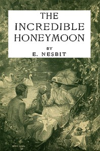 Cover of The Incredible Honeymoon