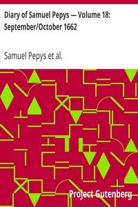 Cover of Diary of Samuel Pepys — Volume 18: September/October 1662