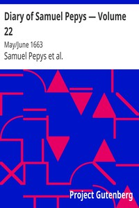 Cover of Diary of Samuel Pepys — Volume 22: May/June 1663